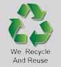 We Recycle & Reuse